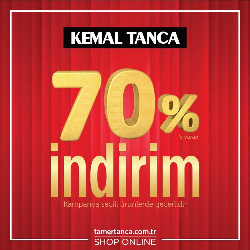 Kemal Tanca'da %70'e varan indirim!