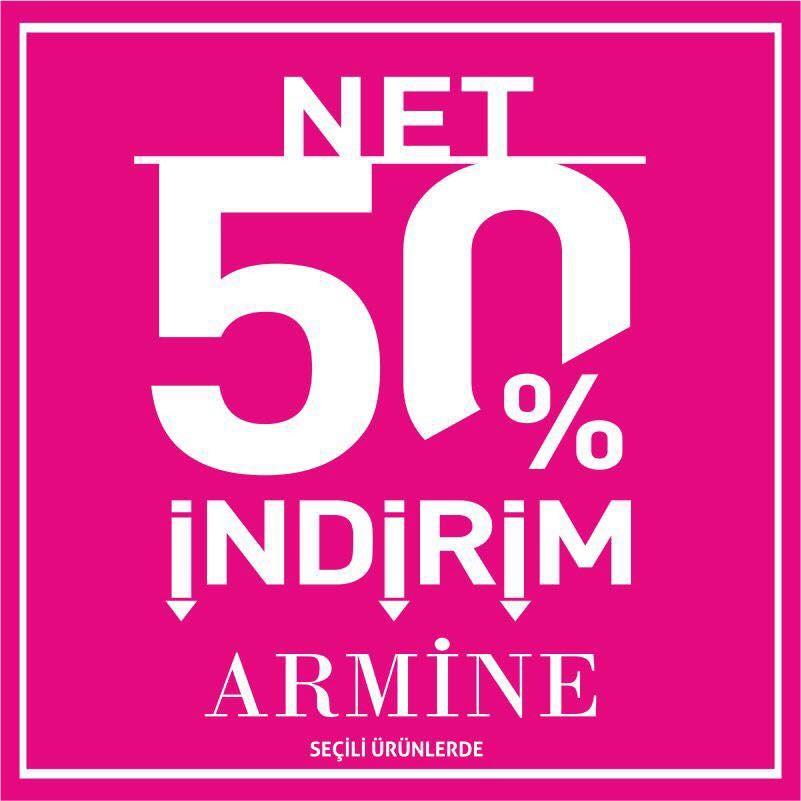 Net %50 indirim Armine'de sizleri bekliyor!
