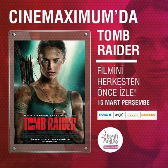 Tomb Raider Cinemaximum'da Bir Gün Önce Vizyonda!