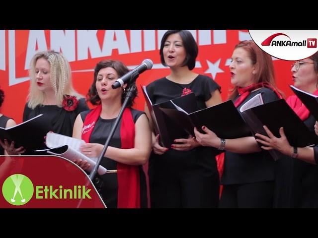 Ankara Çoksesli Kadınlar Korosu ANKAmall'da!